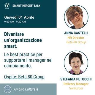Diventare un'organizzazione smart: le best practice per supportare i manager nel cambiamento