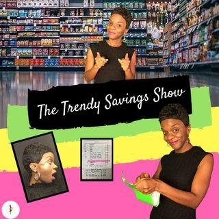 The Trendy Savings Show