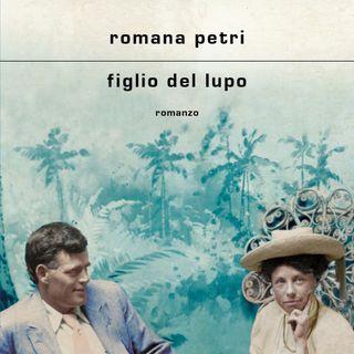 """Romana Petri """"Figlio del lupo"""""""