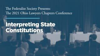 Interpreting State Constitutions