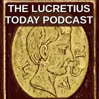 Lucretius Today -  Epicurus and Epicurean Philosophy