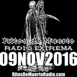 Ritos De Muerte Radio Show 09NOV2016