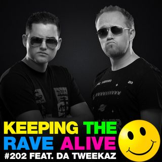 Episode 202: feat Da Tweekaz!