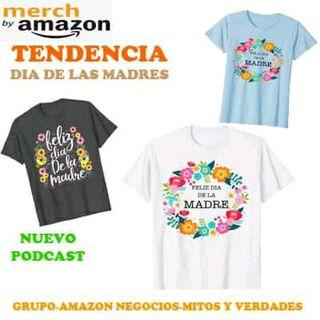 Merch by Amazon - COMO APROVECHAR LA TENDENCIA DEL DIA DE LAS MADRES