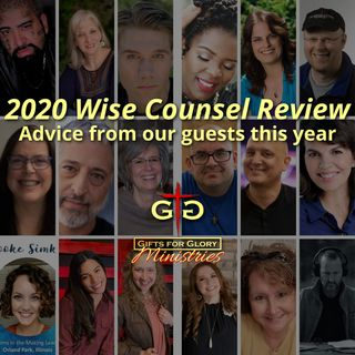 2020 Wise Counsel Review - Advice from our guests this year