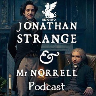 Podcast do Rei Grifo 056: Jonathan Strange e Mr Norrell