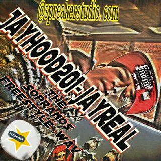 Jayhood201-jayreal The Sopranos freestyle .wav@spreakerstudio.com