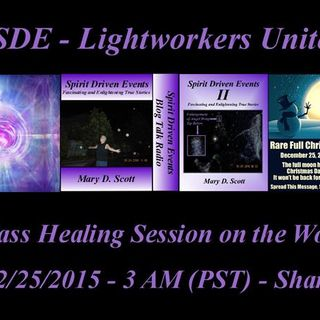 SDE - Lightworkers Unite - Mass Healing for the World