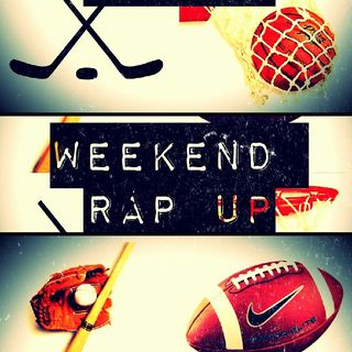 "Weekend Rap Up Ep. 96 - ""C'mon NFL, No More Ties"""