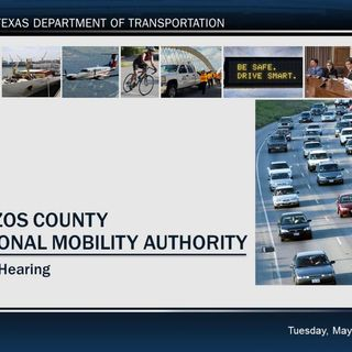 TxDOT Bryan district holds a public hearing on Brazos County's proposed regional mobility authority