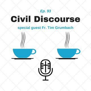 93: Civil Discourse