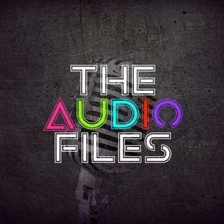 The Audio Files
