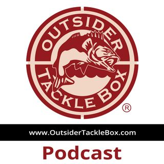 Outsider Tackle Box Fishing Podcast