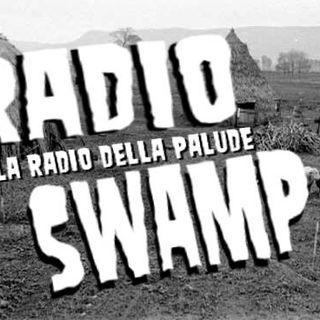 Radio Swamp - Segnali dalla Palude 22/11/16