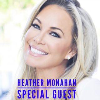 Episode 16 - Heather Monahan Interview