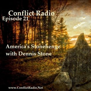 Episode 21 - America's Stonehenge with Dennis Stone