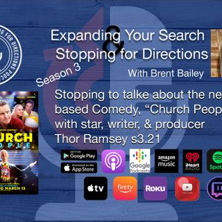 "Stopping to talk about the new Faith based film ""Church People"" w/writer and actor, Thor Ramsey s3.21"