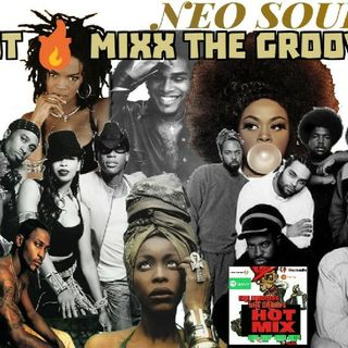 HOT MIXX THE GROOVE NEO SOUL HOT MIXX