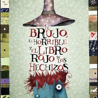 El Brujo, el horrible y el libro rojo de los hechizos, cuento infantil de Pablo Bernasconi