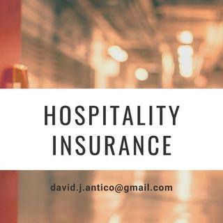 David Antico Talks About Hospitality Insurance