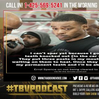 ☎️Errol Spence ALL THE SMOKE💨Extra Honest Spence🙏🏽Car Accident😱Beats Prime Mayweather❗️