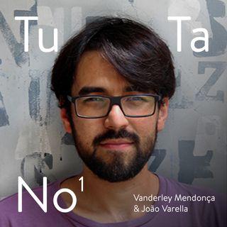 #1: João Varella & Vanderley Mendonça