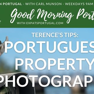 Portuguese property photography | 'Terence's Tips' on the Good Morning Portugal! show
