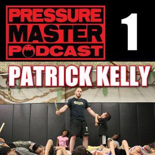 PMP 1: Patrick Kelly