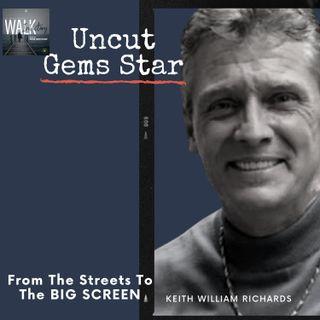 "Uncut Gems - Stories Behind Uncut Gems - Keith William Richards ""Phil"""