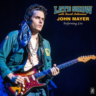 John Mayer - Live on Letterman - Full Concert / Full Show