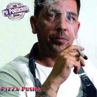 Episode 403 - Pizza Pusha @pizzapusha