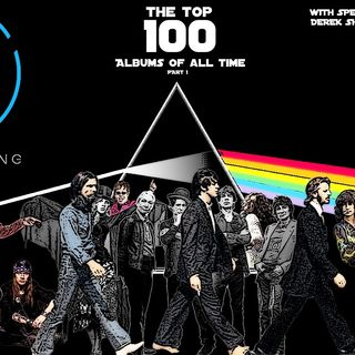 The John Lebang Show Episode 295 Top 100 Albums of all time (Part 1)