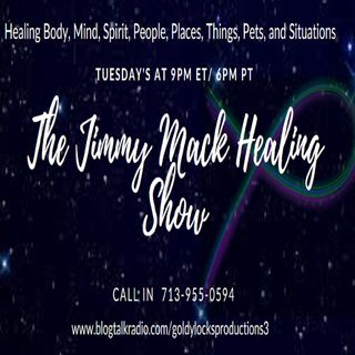 The Jimmy Mack Healing Show ~ Special Guest: Mark Hernandez ~ 20November2018