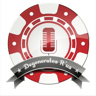 Degenerates'R Us Ep.3