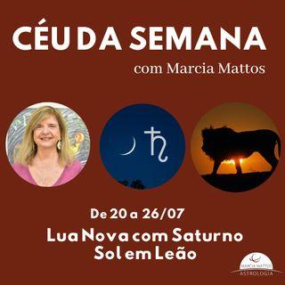 Céu da Semana 20 a 26/07 - Lua Nova com Saturno: cara a cara com a realidade. Sem retoques!