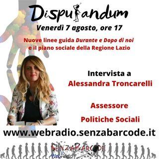Alessandra Troncarelli, Durante e Dopo di Noi, Piani sociali, disabili e caregiver