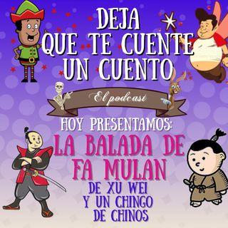 10 La Balada de Fa Mulan