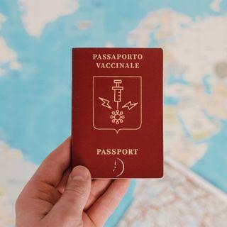 Passaporto Vaccinale: i PRO, i CONTRO e un po' di Ordine
