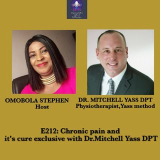 E212: Chronic Pain And It's Cure Exclusive With Dr. Mitchell Yass DPT