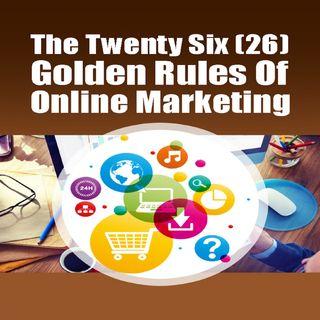 Golden Rules Of Online Marketing 1