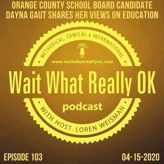 Orange County School Board Candidate Dayna Gaut shares