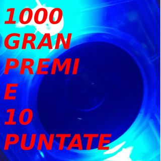 1000 Gran Premi e 10 puntate