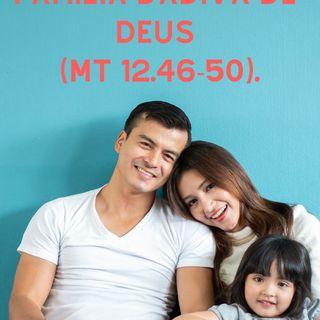 Família Dádiva Deus - Mt 12.46-50