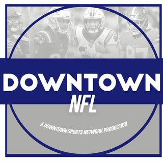 Downtown NFL Podcast