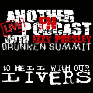 Drunken Summit - Tiffany, Johnny Martin, Daniel Dekay, & Mike Dawson