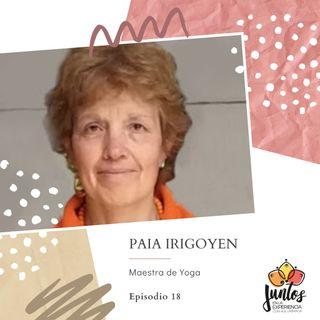 Ep. 018 Hablemos de Yoga con Paia Irigoyen