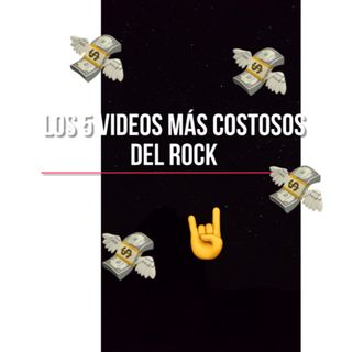 Los 5 videos más costosos de la historia del rock