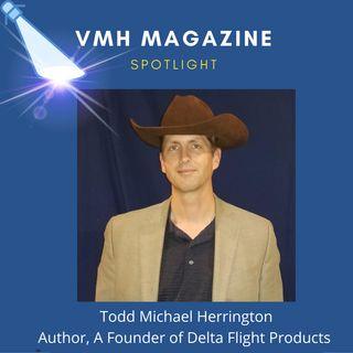 """Todd Michael Herrington, A Delta Flight Products Founder & Author of """"Cleared for Takeoff"""""""