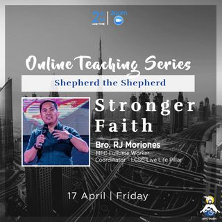 Episode 03 - STS Session 1 - Stronger Faith with Bro. RJ Moriones