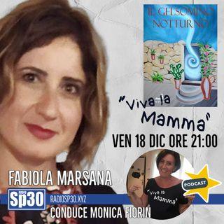 #vivalamamma - Il gelsomino notturno - Fabiola Marsana